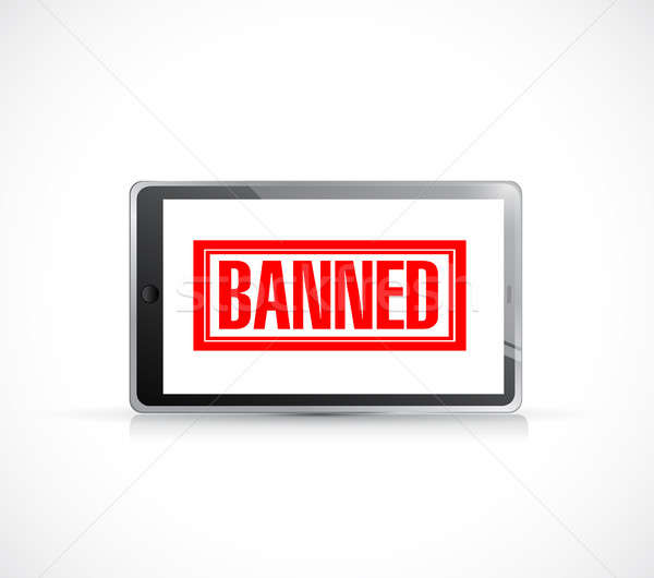 banned stamp over a tablet. illustration design Stock photo © alexmillos