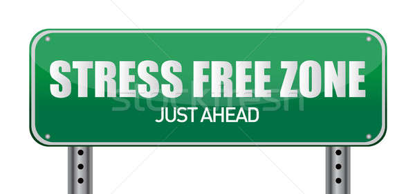 Stress free Zone just ahead illustration sign design Stock photo © alexmillos