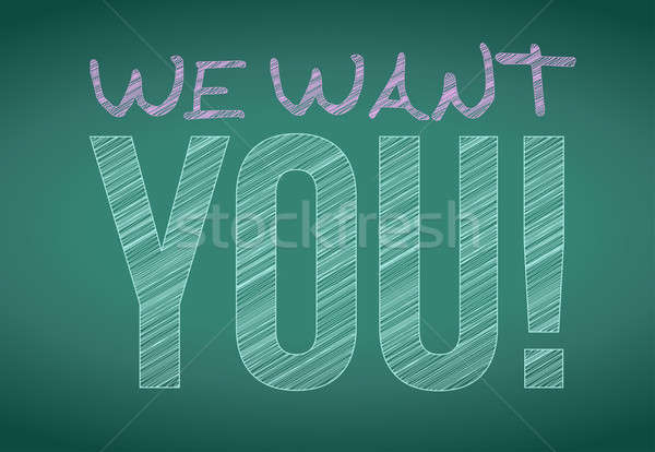 we want you message written on a blackboard. illustration design Stock photo © alexmillos