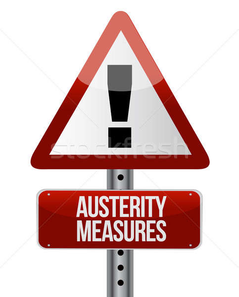 Road traffic sign with an austerity concept  Stock photo © alexmillos