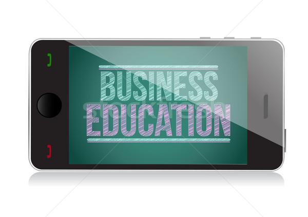 Business Education on display. Smart phone illustration design Stock photo © alexmillos