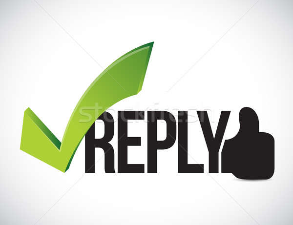 Reply approved concept illustration graphic Stock photo © alexmillos
