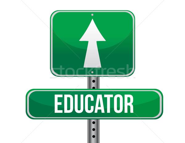 educator road sign illustration design over a white background Stock photo © alexmillos