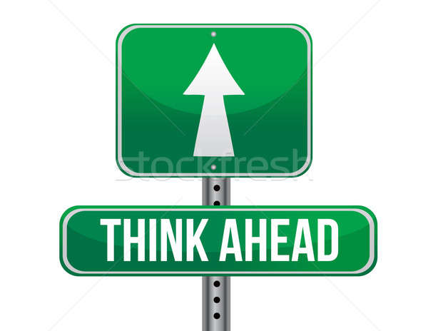 Think ahead road sign illustration design Stock photo © alexmillos