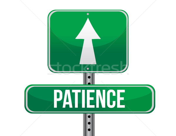 patience road sign illustration design over a white background Stock photo © alexmillos