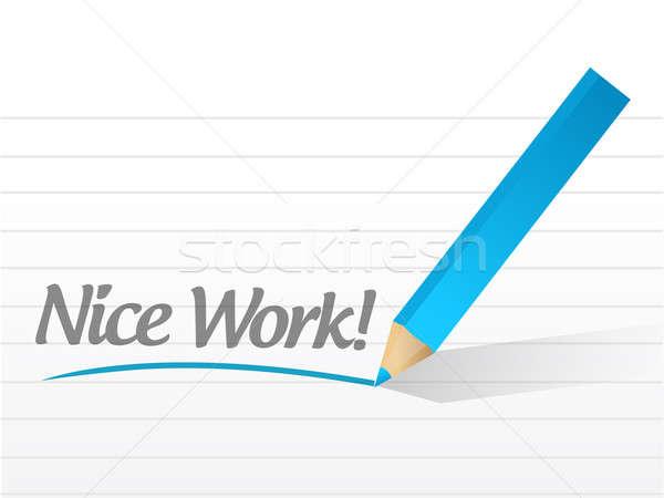 nice work written on a white paper illustration design Stock photo © alexmillos