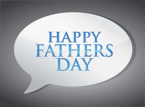 Happy fathers day message illustration design Stock photo © alexmillos
