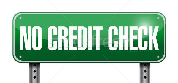 no credit check road sign illustration design over a white backg Stock photo © alexmillos