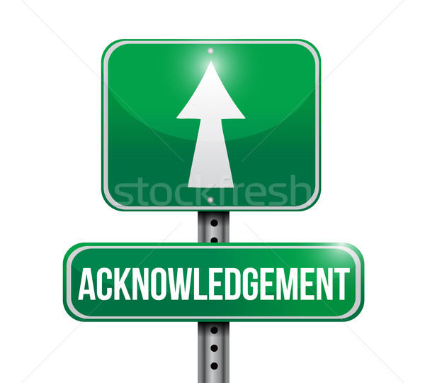acknowledgement road sign illustration design over white Stock photo © alexmillos