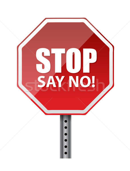 stop, say no. illustration design over a white background Stock photo © alexmillos