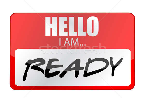 Hello I am ready tags. Illustration design over a white backgrou Stock photo © alexmillos