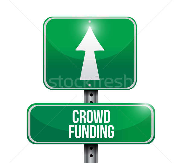 crowd funding road sign illustration design over a white backgro Stock photo © alexmillos