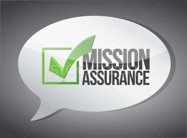 Mission assurance message bubble communication Stock photo © alexmillos