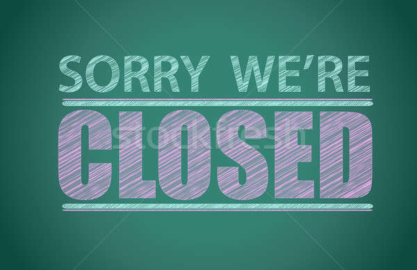 sorry we're closed illustration design graphic background Stock photo © alexmillos