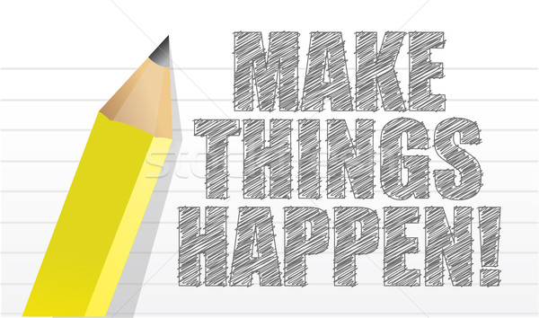 make things happen on a note pad background illustration design Stock photo © alexmillos
