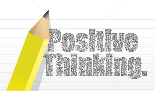 positive thinking message written on a notepad paper illustratio Stock photo © alexmillos