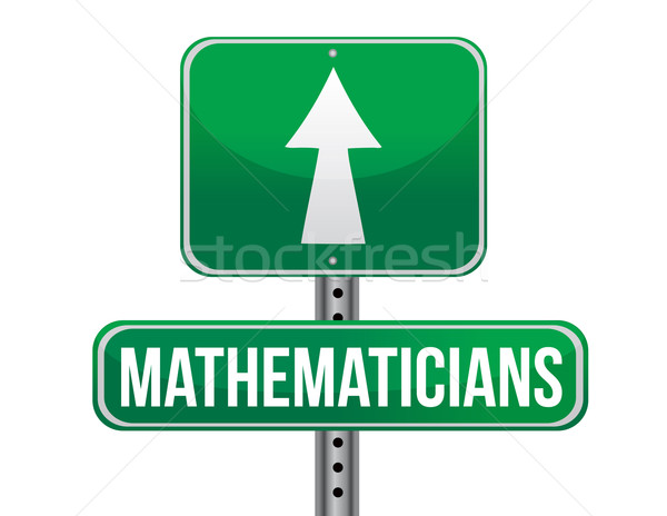 mathematicians road sign illustration design over a white backgr Stock photo © alexmillos