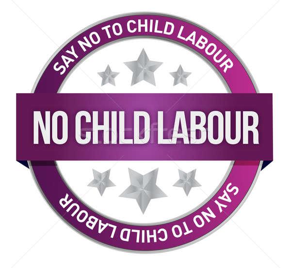 Say No To Child Labour seal illustration design Stock photo © alexmillos