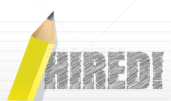 'Hired' written on paper illustration design over white Stock photo © alexmillos