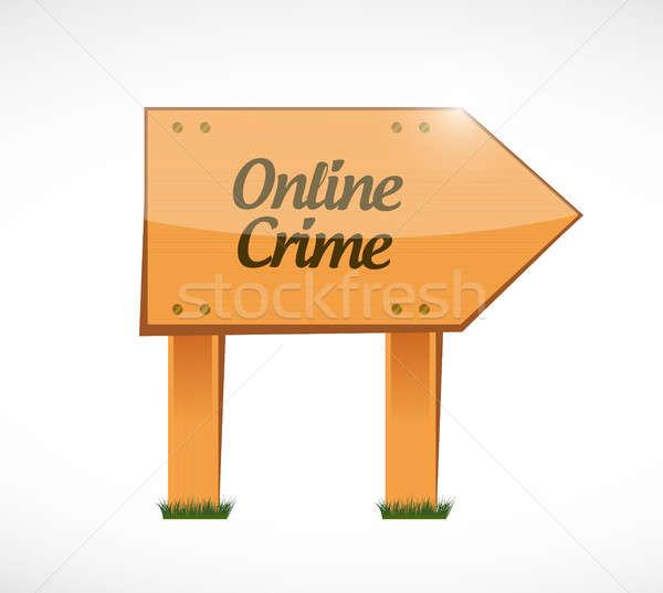 online crime wood sign concept illustration Stock photo © alexmillos