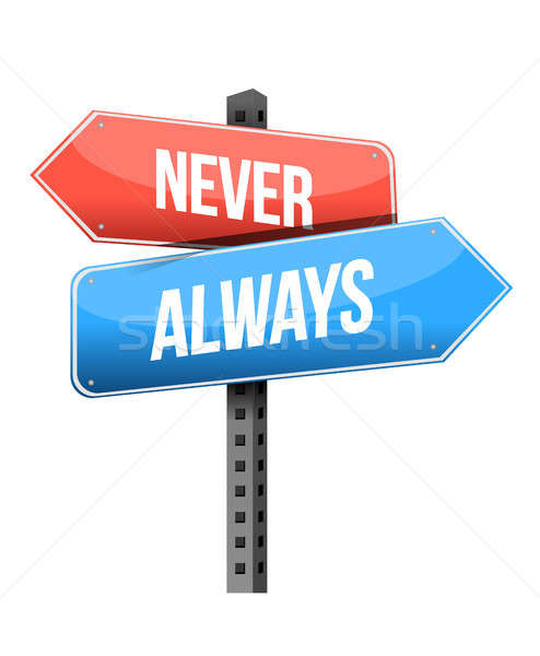 never, always road sign illustration design Stock photo © alexmillos