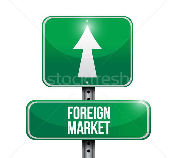 иностранный рынке дорожный знак иллюстрация дизайна белый Сток-фото © alexmillos