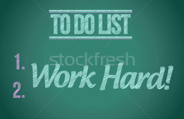to do list work hard concept illustration design graphic Stock photo © alexmillos