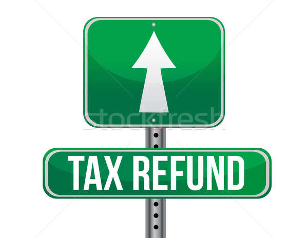 Tax refund sign illustration design over a white background Stock photo © alexmillos