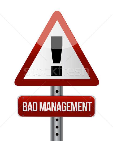 Bad management warning road sign illustration  Stock photo © alexmillos