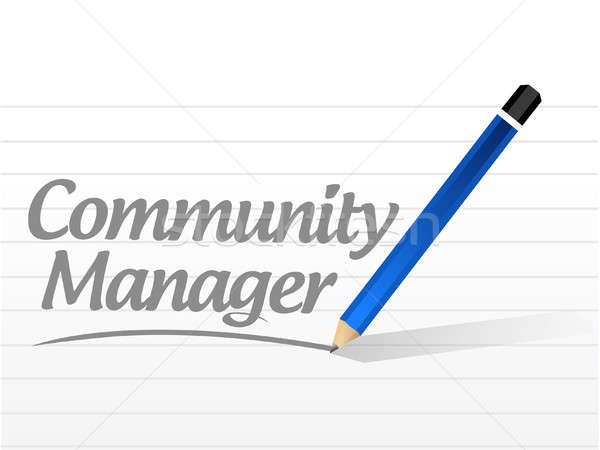 Community Manager message sign concept Stock photo © alexmillos