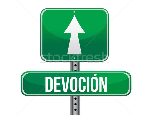 Devotion in Spanish traffic road sign illustration design over w Stock photo © alexmillos