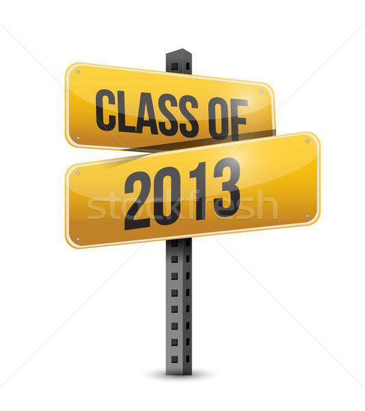 Classe 2013 cartello stradale illustrazione design bianco Foto d'archivio © alexmillos