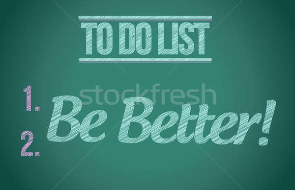 to do list be better concept illustration design graphic Stock photo © alexmillos