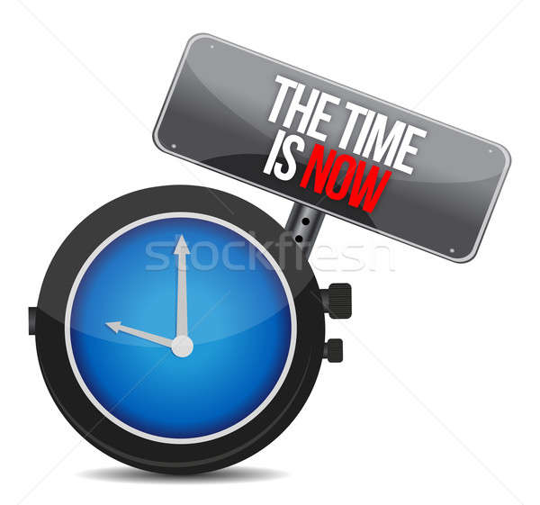The Time is Now illustration design over a white background Stock photo © alexmillos