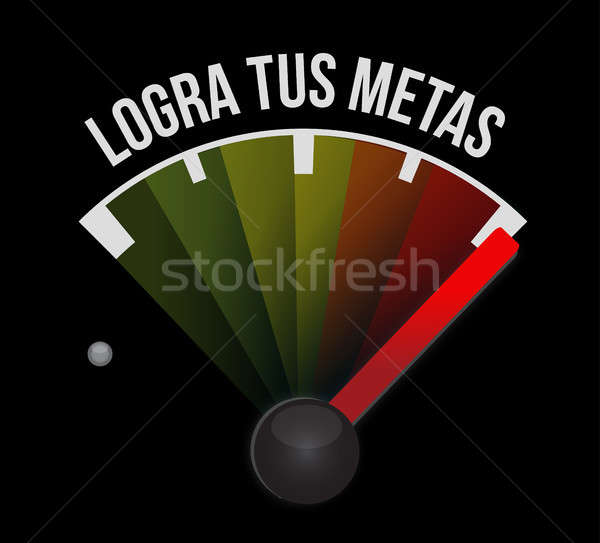 achieve your goals meter sign in Spanish. Stock photo © alexmillos