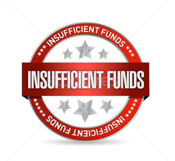 Insufficient funds seal illustration design over a white backgro Stock photo © alexmillos