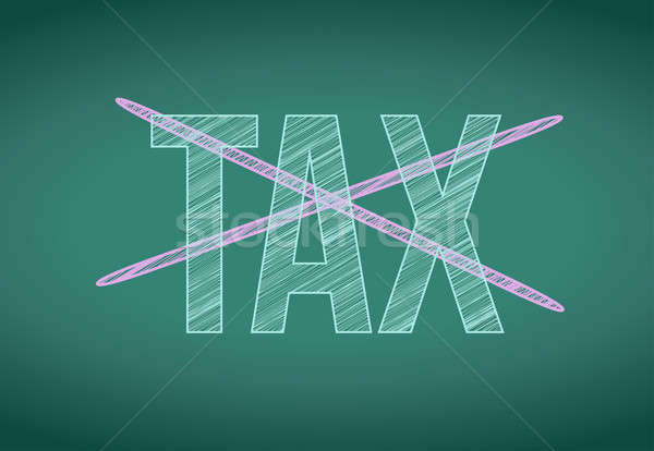 word tax crossed out on a chalkboard illustration design graphic Stock photo © alexmillos