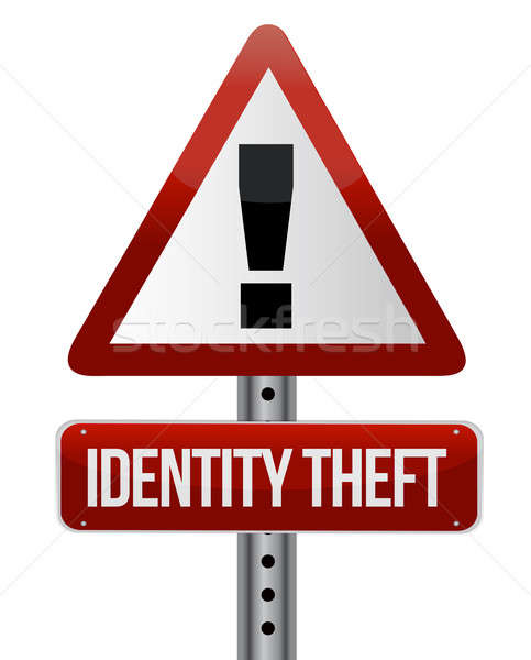 identity theft sign illustration design over white Stock photo © alexmillos