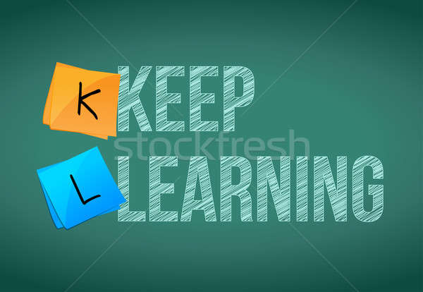 keep learning education concept Stock photo © alexmillos
