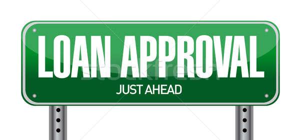 Prestito approvazione cartello stradale illustrazione bianco casa Foto d'archivio © alexmillos