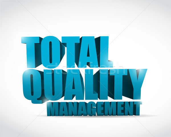 total quality management text illustration design over a white b Stock photo © alexmillos