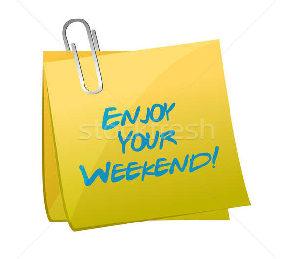 enjoy your weekend post. illustration design over white Stock photo © alexmillos