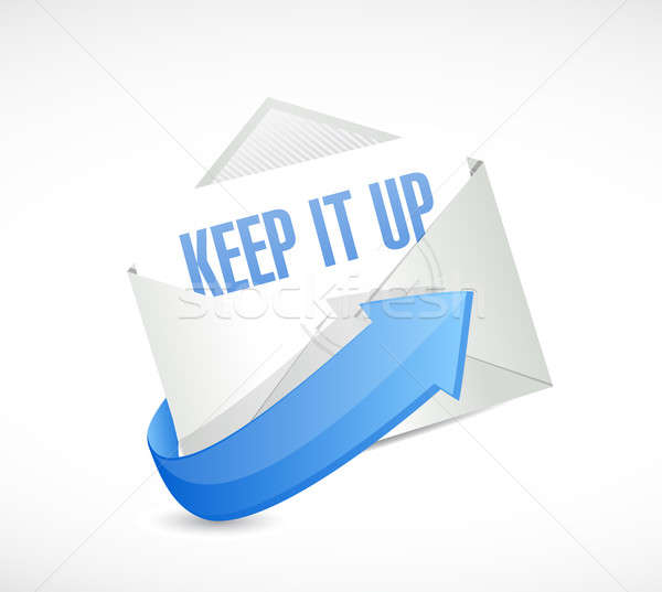 Keep it up mail sign concept illustration design Stock photo © alexmillos