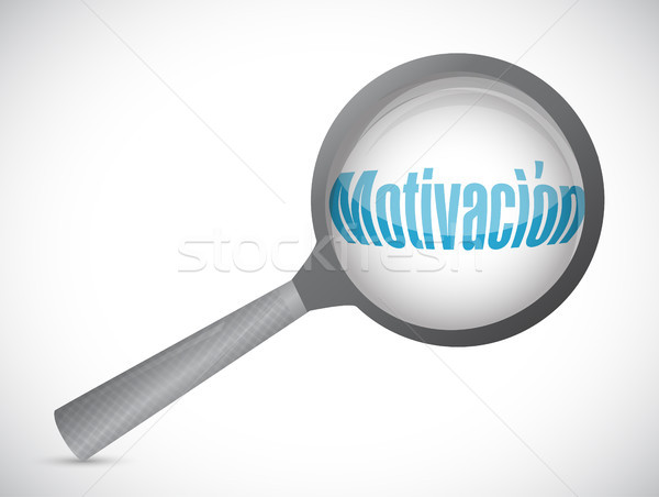 Motivation magnify glass sign in Spanish concept Stock photo © alexmillos