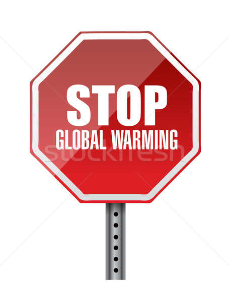 Stock photo: stop global warming red road sign