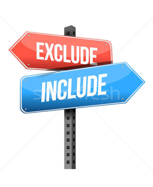 exclude, include road sign illustration design over a white back Stock photo © alexmillos