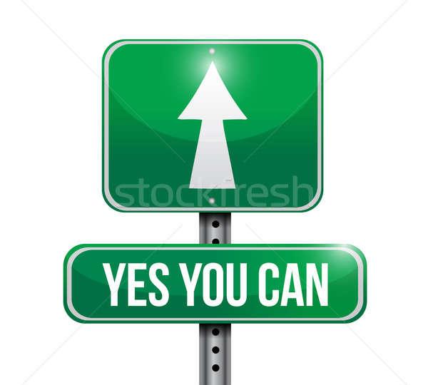 Сток-фото: да · можете · дорожный · знак · иллюстрация · дизайна · белый