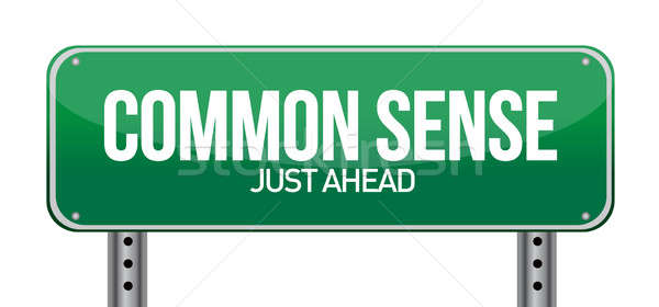 common sense just ahead illustration design over a white backgro Stock photo © alexmillos