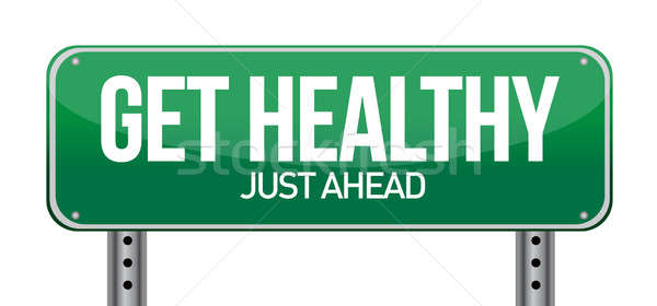 Get Healthy Green Road Sign Stock photo © alexmillos