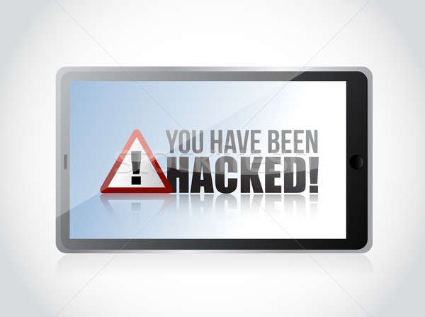 tablet - You Have Been Hacked Sign Stock photo © alexmillos